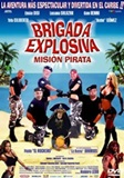Explosive Brigade, Pirate mission (2007)