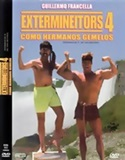 "Exterminators IV: ""As twin brothers"" (1992)"