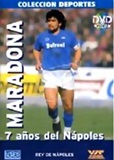 Maradona, 7 years of the Napoles (2005)